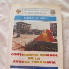 Militaria: MANUAL DE AREA EJERCITO ESPAÑOL ANTIGUA YUGOSLAVIA . Lote 183690950