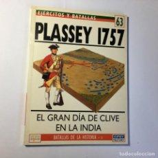 Militaria: LIBRO EJERCITOS Y BATALLAS Nº 63 - PLASSEY 1757 - OSPREY . Lote 183935776
