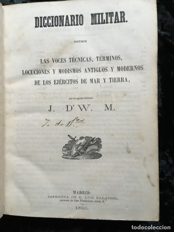 Militaria: DICCIONARIO MILITAR - 1863 - J.DW.M. - Foto 5 - 184053332