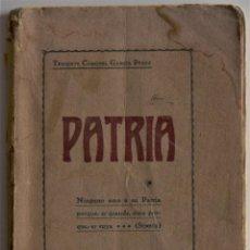 Militaria: PATRIA - TENIENTE CORONEL GARCÍA PÉREZ - IMPRENTA DE ARMAS Y LETRAS - 8º DE CABALLERÍA. Lote 184108397