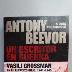 Militaria: ANTONY BEEVOR: UN ESCRITOR EN GUERRA. Lote 184359451