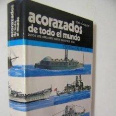 Militaria: ACORAZADOS DE TODO EL MUNDO,GALUPPINI,1978,ESPASA CALPE ED,REF MILITAR BS2. Lote 184864415