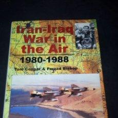 Militaria: IRAN IRAQ WAR IN THE AIR 1980-1988. Lote 185693738