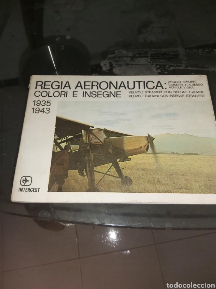 REGIA AERONAUTICA COLORI E INSEGNE 1935 1943 (Militar - Libros y Literatura Militar)