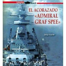 Militaria: EL ACORAZADO ADMIRAL GRAF SPEE. Lote 185751788