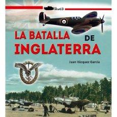 Militaria: LA BATALLA DE INGLATERRA. Lote 185756128