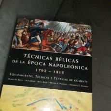 Militaria: TECNICAS BELICAS DE LA EPOCA NAPOLEONICA. Lote 203263956