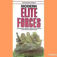 Militaria: LIBRO INGLÉS:AN ILLUSTRATED GUIDE MODERN ELITE FORCES DE SALAMANDER BOOKS (OCASIÓN, USADO). Lote 186249923