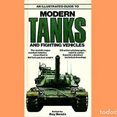 Militaria: LIBRO INGLÉS:AN ILLUSTRATED GUIDE MODERN TANKS DE SALAMANDER BOOKS (OCASIÓN, USADO). Lote 186250945