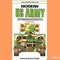 Militaria: LIBRO INGLÉS:AN ILLUSTRATED GUIDE MODERN US ARMY DE SALAMANDER BOOKS (OCASIÓN, USADO). Lote 186251096