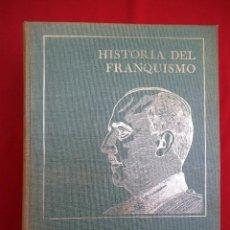 Militaria: HISTORIA DEL FRANQUISMO - DANIEL SUEIRO Y BERNARDO DIAZ NOSTY - 4 TOMOS OBRA COMPLETA. Lote 186415097