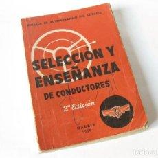 Militaria: SELECCIÓN Y ENSEÑANZA DE CONDUCTORES. ESCUELA DE AUTOMOVILISMO DEL EJÉRCITO. 1950. Lote 187122335