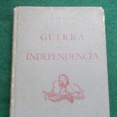 Militaria: GUERRA DE LA INDEPENDENCIA ESPAÑOLA JUAN PRIEGO LOPEZ 1947. Lote 187376172