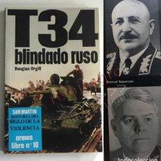 Militaria: T34 BLINDADO RUSO LIBRO DOUGLAS ORGILL SAN MARTÍN ILUSTRADO II GUERRA MUNDIAL TANQUE URSS ARMA FOTOS. Lote 187446352