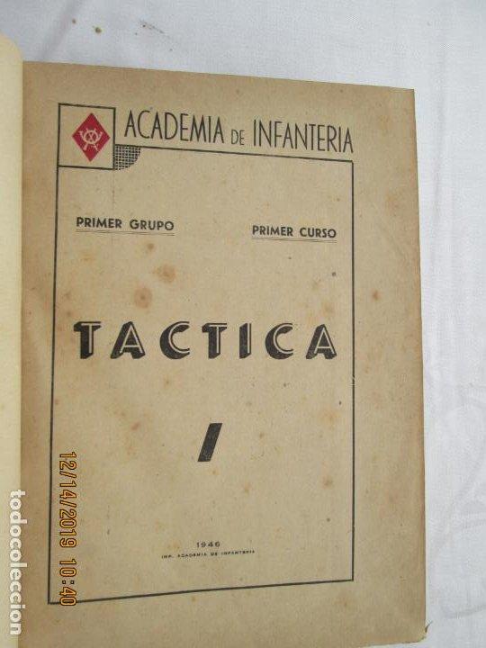 TÁCTICA - PRIMER GRUPO / PRIMER CURSO - ACADEMIA DE INFANTERÍA - 1946. (Militar - Libros y Literatura Militar)