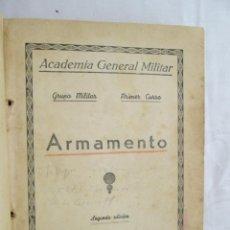 Militaria: ARMAMENTO GRUPO MILITAR/PRIMER CURSO - 2ª ED. - ACADEMIA MILITAR GENERAL - 1946.. Lote 187541196