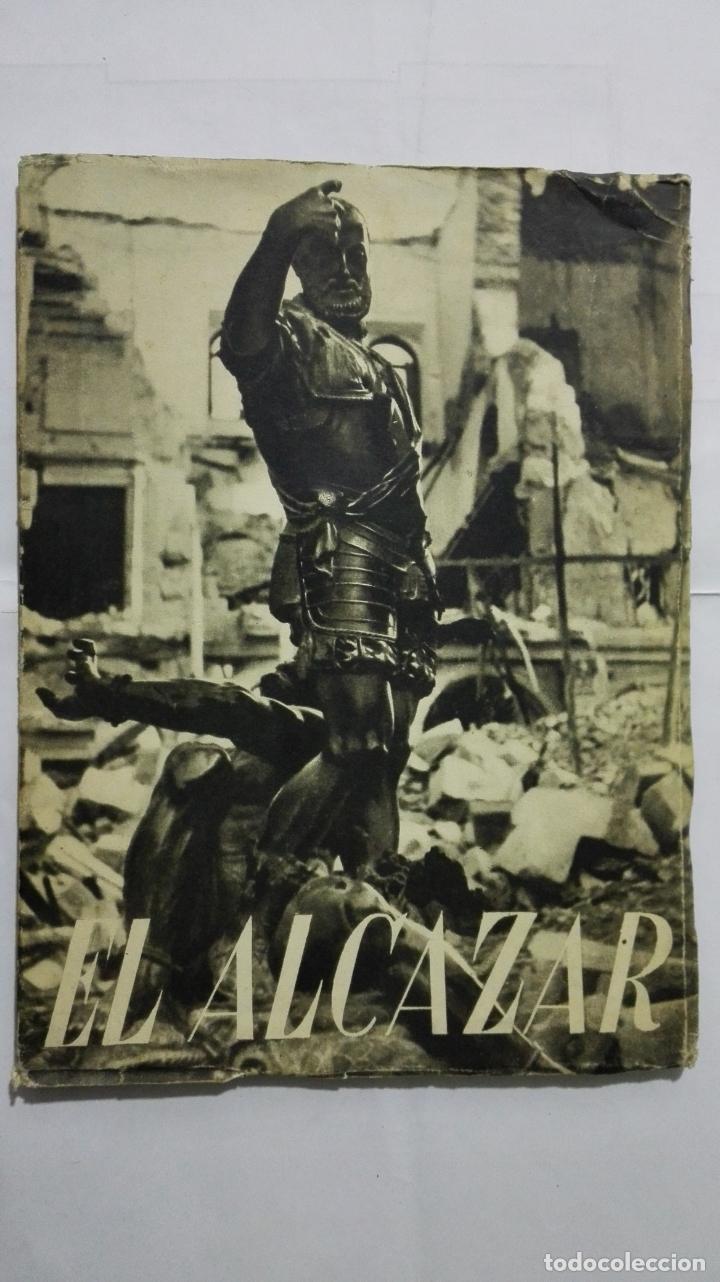 EL ALCAZAR DE TOLEDO, PRIMERA RESISTENCIA - EL ASEDIO - FOTOGRAFIAS, AÑO 1939, EDITORA NACIONAL (Militar - Libros y Literatura Militar)