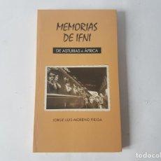 Militaria: MEMORIAS DE IFNI, DE ASTURIAS A AFRICA, LIBRO. Lote 188684635