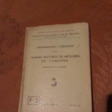 Militaria: PLANAS MAYORES DE ARTILLERIA DE CAMPAÑA -. Lote 188793900