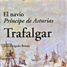 Militaria: TRAFALGAR. LUIS DELGADO BAÑÓN. Lote 188807217