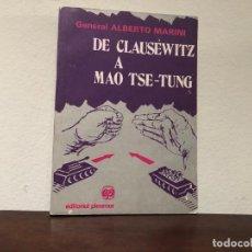 Militaria: DE CLAUSEWITZ A MAO TSE-TUNG. GENERAL ALBERTO MARINI. EDITORIAL PLEAMAR. ESTRATEGIA. FILOSOFIA.. Lote 189230515