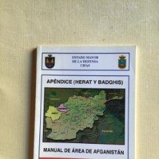 Militaria: MANUAL DE ÁREA AFGANISTÁN APÉNDICE (HERAT Y BADGHIS) 1ª EDICIÓN. Lote 211651748