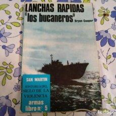 Militaria: LANCHAS RAPIDAS LOS BUCANEROS DE BRYAN COOPER. Lote 189929670