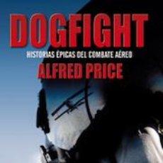 Militaria: DOGFIGHT. Lote 190181533