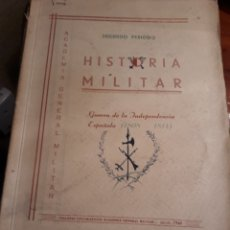Militaria: GUERRA DE LA INDEPENDENCIA ESPAÑOLA 1808- 1814. HISTORIA MILITAR. Lote 190463138