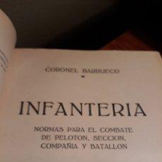 Militaria: INFANTERIA , NORMAS PARA EL COMBATE DE PELOTON, SECCIÓN, COMPAÑÍA Y BATALLON. CORONEL BARRUECO. Lote 190486093