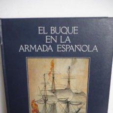 Militaria: EL BUQUE EN LA ARMADA ESPAÑOLA. Lote 190512815