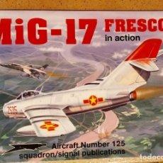 Militaria: MI-17 FRESCO IN ACTION. SQUADRON SIGNAL. Lote 190581145