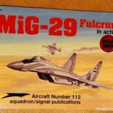 Militaria: MI-29 FULCRUM IN ACTION. SQUADRON SIGNAL. Lote 190581241