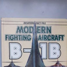 Militaria: MODERN FIGHTING AIRCRAFT: B 1B. Lote 190835156