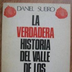 Militaria: LA VERDADERA HISTORIA DEL VALLE DE LOS CAIDOS. FRANQUISMO.. Lote 190931748