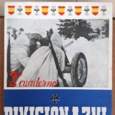 Militaria: LIBRO DIVISION AZUL 2º CUADERNO ORIGINAL MUY BUEN ESTADO. Lote 190960082