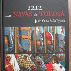 Militaria: 1212 LAS NAVAS DE TOLOSA. BATALLA DE LAS NAVAS DE TOLOSA.. Lote 191033733