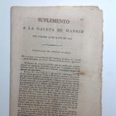 Militaria: MAYO 1816 GACETA MADRID * BATALLA DE VILUMA SIPE-SIPE EN PERU * GUERRA INDEPENDENCIA ARGENTINA. Lote 191106201