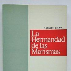 Militaria: LA HERMANDAD DE LAS MARISMAS. FRANCISCO MORALES BELDA. 1973. Lote 191124057
