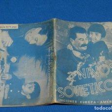 Militaria: (M) LIBRO NIÑOS SOVIETICOS EDICIONES EUROPA - ÁMERICA, BARCELONA 1938 TAMPÓN ESCOLA DE MILITANTS JSO. Lote 191171116