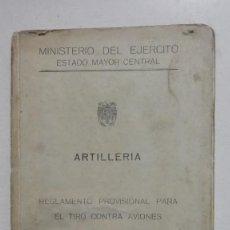 Militaria: ARTILLERIA REGLAMENTO PROVISIONAL PARA EL TIRO CONTRA AVIONES. Lote 191631696