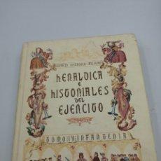 Militaria: HERÁLDICA E HISTORIALES DEL EJÉRCITO TOMO 4 INFANTERÍA. Lote 191786111
