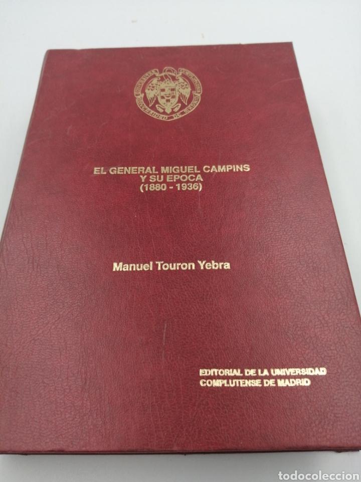 EL GENERAL MIGUEL CAMPINS Y SU ÉPOCA (Militar - Libros y Literatura Militar)