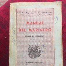 Militaria: MANUAL DEL MARINERO. PERIODO DE INSTRUCCION. MINISTERIO DE MARINA.(MILITAR). 1976. Lote 192199736