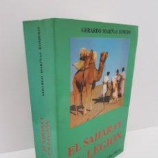 Militaria: EL SAHARA Y LA LEGION. ED SAN MARTIN, GERARDO MARIÑAS ROMERO. AÑO 1988. Lote 192614023