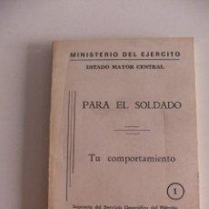 Militaria: PARA EL SOLDADO TU COMPORTAMIENTO. Lote 192968477