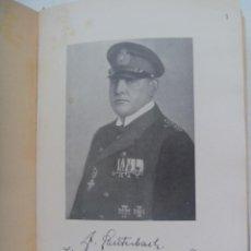 Militaria: MIS AVENTURAS DE GUERRA EN EL MAR 1914-1918 , JULIUS LAUTERBACH. JOAQUIN GIL EDITOR, 1936, BARCELONA. Lote 194109685