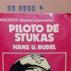 Militaria: HANS ULRICH RUDEL. PILOTO DE STUKAS. ED ACERVO. Lote 194187327