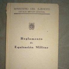 Militaria: REGLAMENTO EQUITACION MILITAR. Lote 194199950