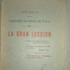 Militaria: LA GRAN LECCION LEYENDO LOS LIBROS DE FOCH. Lote 194222637